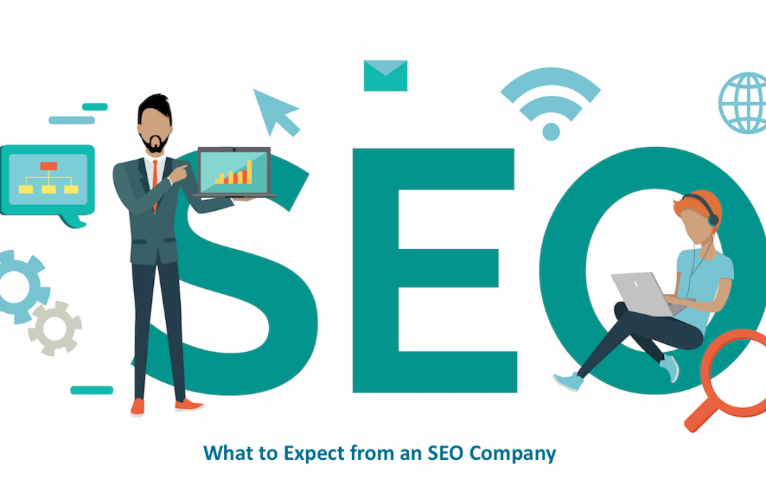 What you should be looking for in an SEO company